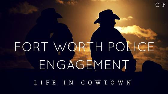 Fort Worth Police Engagement