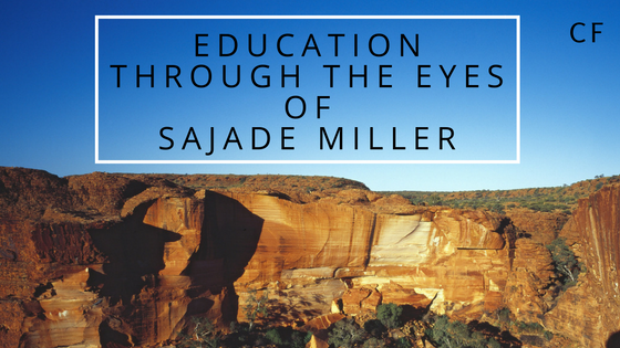 Education through the Eyes of Sajade Miller